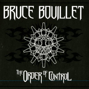 Bruce-Bouillet_The-Order-of-Control-2014