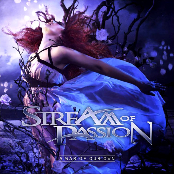 Stream Of Passion – A War of Our Own (2014)