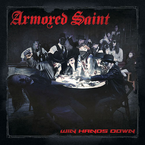 Armored Saint – Win Hands Down (2015)