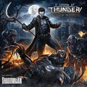 A Sound of Thunder - Tales From The Deadside (2015)