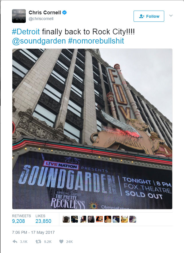 Chris Cornell's Last Tweet on May 17, 2017 from the Fox Theatre in Detroit, MI